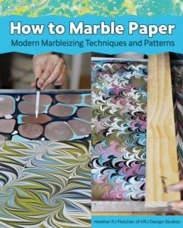 How To Marble Paper by Various