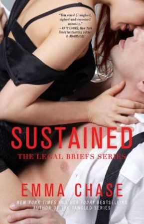 The Legal Briefs Series: Sustained by Emma Chase