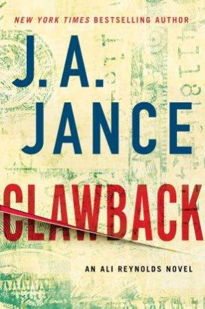 Clawback: An Ali Reynolds Novel by J.A. Jance