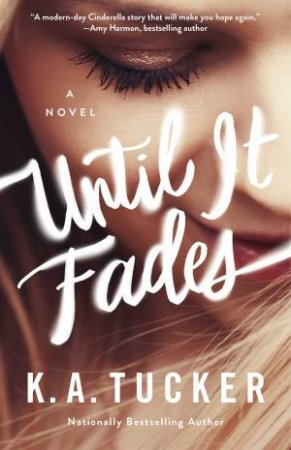 Until The Fog Lifts: A Novel by K.A. Tucker