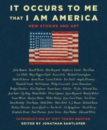 It Occurs To Me That I Am America: New Stories And Art by Richard Russo