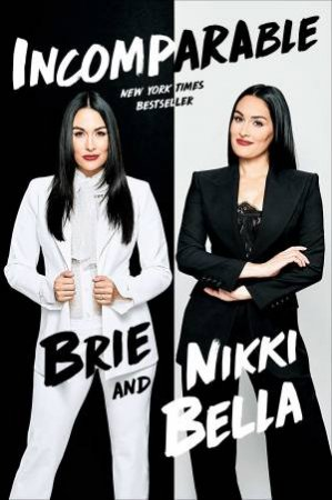 Incomparable by Brie Bella