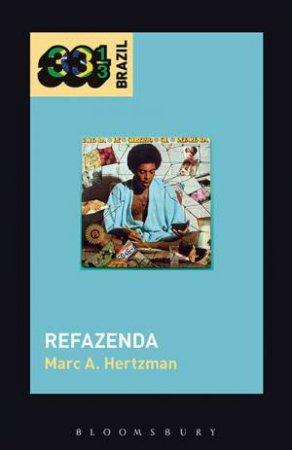 Gilberto Gil's Refazenda by Marc A. Hertzman