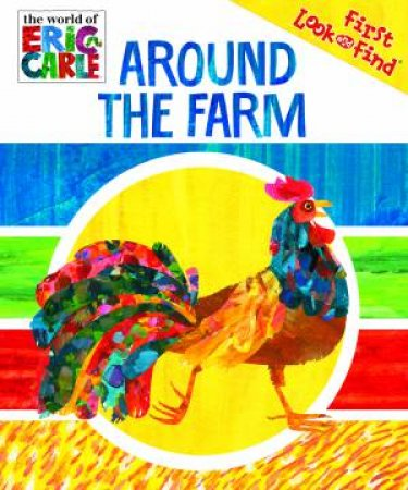 Around the Farm: The World Of Eric Carle My First Look And  Find