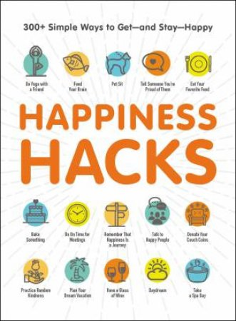 Happiness Hacks by Various
