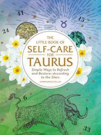 The Little Book of Self Care for Taurus