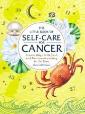 The Little Book Of Self Care For Cancer