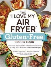 I Love My Air Fryer GlutenFree Recipe Book