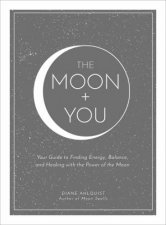 The Moon  You