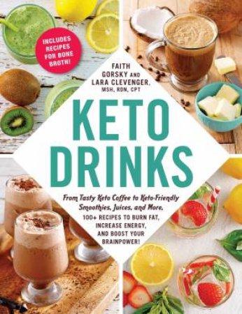 Keto Drinks by Faith Gorsky