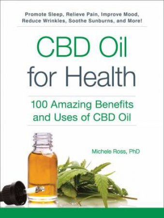 CBD Oil For Health by Michele Ross