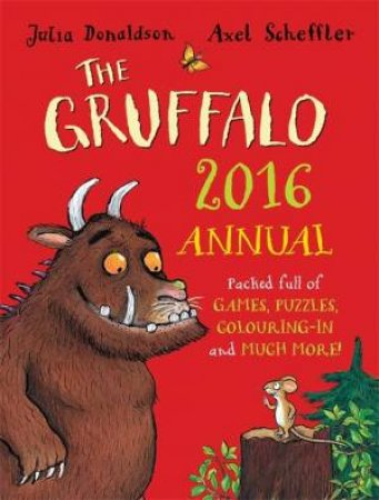 The Gruffalo Annual 2016 by Julia Donaldson