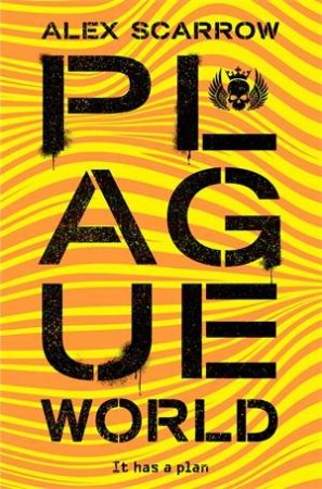 Plague World by Alex Scarrow