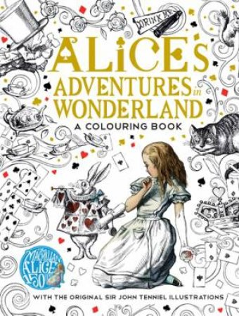 Alices Adventures In Wonderland A Colouring Book