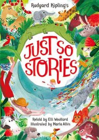 Rudyard Kipling's Just So Stories by Elli Woollard