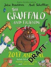 The Gruffalo And Friends 2017 Annual by Julia Donaldson & Axel Scheffler