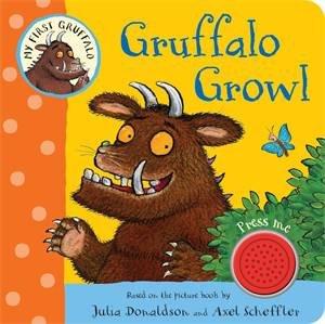 Gruffalo Growl: My First Gruffalo Single Sound Book