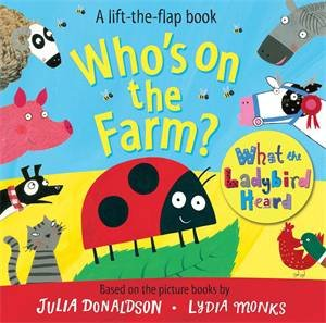 Who's On The Farm?: A What The Ladybird Heard Book by Julia Donaldson