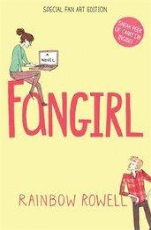 Fangirl (Fan Art Edition) by Rainbow Rowell