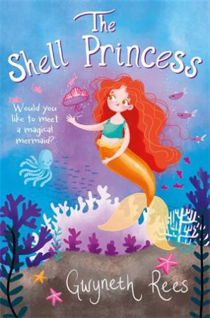 The Shell Princess by Gwyneth Rees