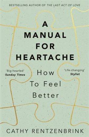 A Manual For Heartache