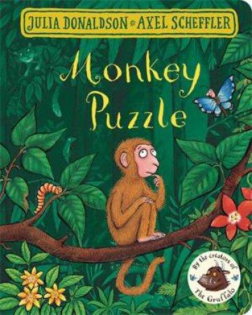 Monkey Puzzle by Axel Scheffler & Julia Donaldson