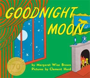Goodnight Moon (70th Anniversary Edition) by Margaret Wise Brown & Clement Hurd