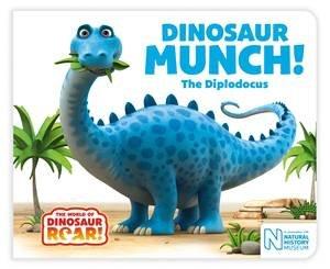 Dinosaur Munch! The Diplodocus by Paul Stickland & Jeanne Willis