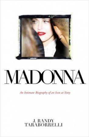 Madonna by J Randy Taraborrelli