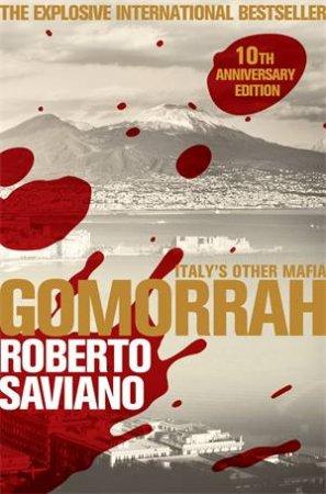 Gomorrah by Roberto Saviano & Virginia Jewiss