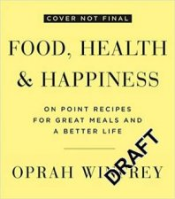 Food Health And Happiness On Point Recipes For Great Meals And A Better Life