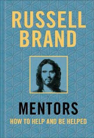 Mentors by Russell Brand