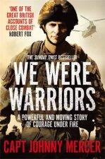 We Were Warriors