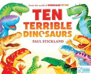 Ten Terrible Dinosaurs by Paul Stickland