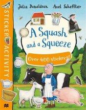 A Squash And A Squeeze Sticker Book