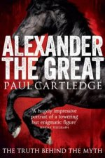 Alexander The Great by Paul Cartledge