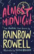 Almost Midnight Two Short Stories