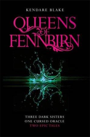 Three Dark Crowns: Queens Of Fennbirn by Kendare Blake