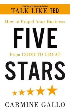 Five Stars by Carmine Gallo - 9781509896776