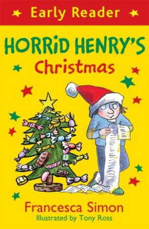 Horrid Henry Early Reader: Horrid Henry's Christmas