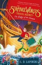 The Strangeworlds Travel Agency The Edge Of The Ocean