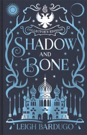 Shadow And Bone (Collector's Edition) by Leigh Bardugo