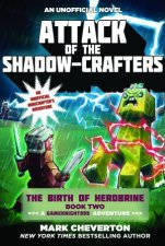 Attack Of The Shadow-Crafters by Mark Cheverton