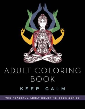 Adult Coloring Book: Keep Calm