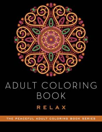 Adult Coloring Book: Relax