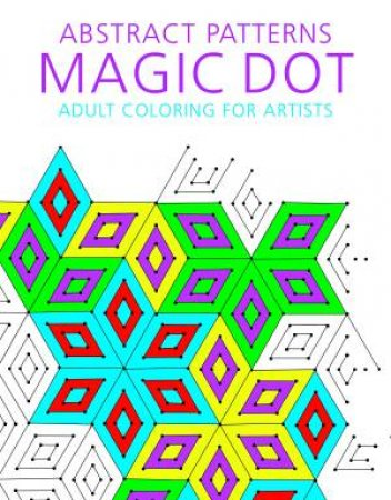 Abstract Patterns Magic Dot Coloring For Artists