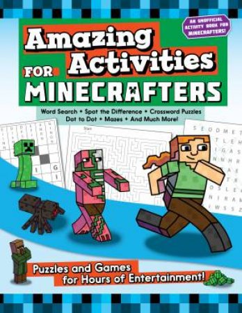 Amazing Activities For Minecrafters by Sky Pony Press