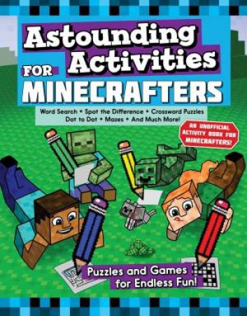 Astounding Activities For Minecrafters by Various