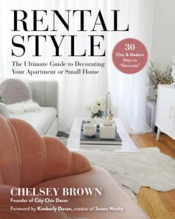 Rental Style by Chelsey Brown & Kimberly Duran