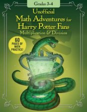 Unofficial Math Adventures For Harry Potter Fans Multiplication  Division